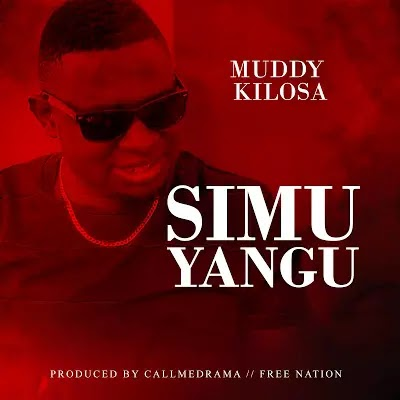 Download Audio | Muddy Kilosa - Simu Yangu