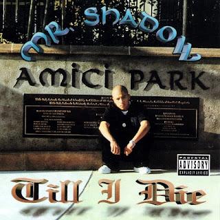 Mr. Shadow - Till I Die (1999)