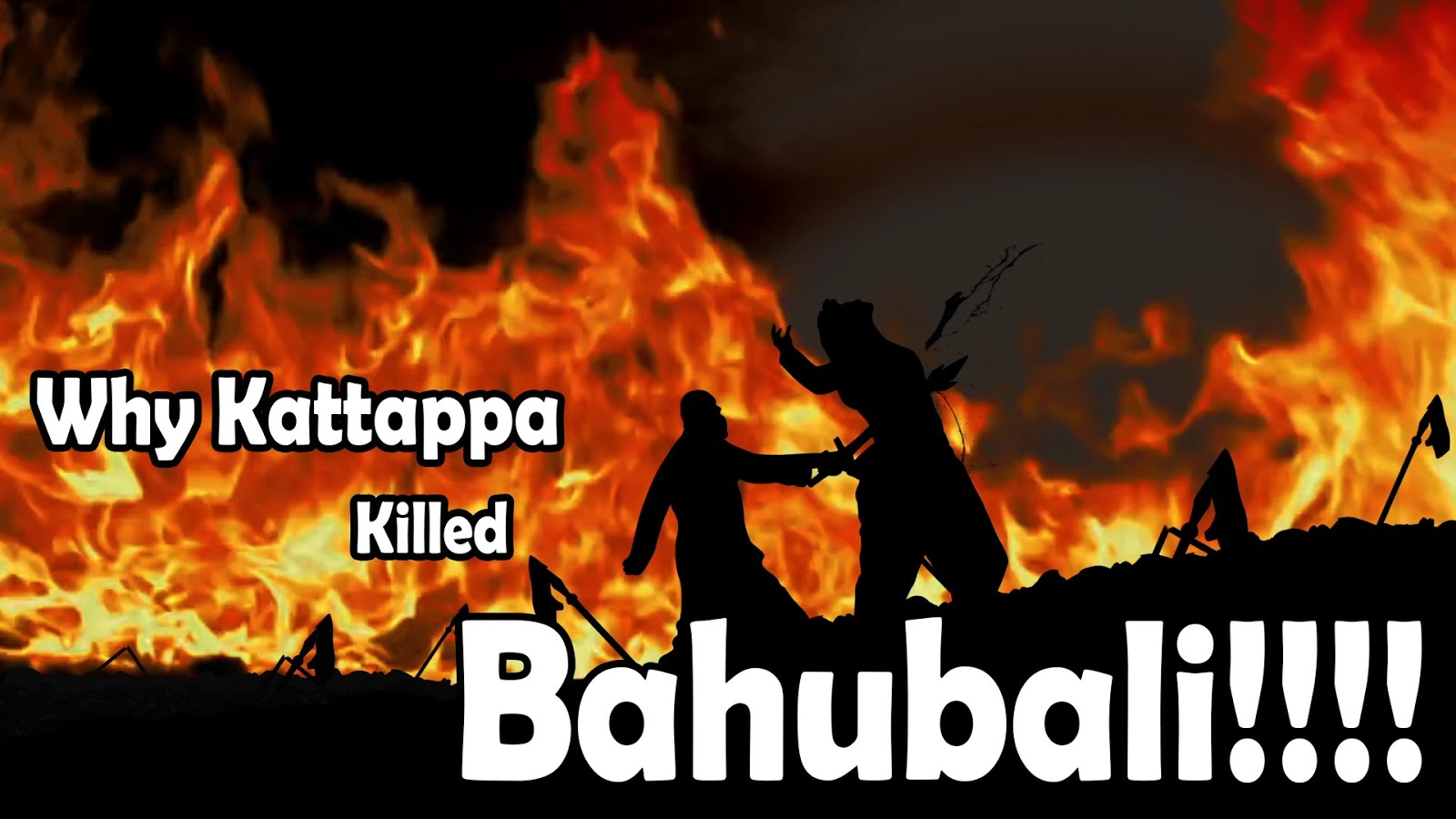 Why Kattappa Killed Bahubali?