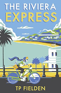 The Riviera Express by TP Fielden - Reading, Writing, Booking