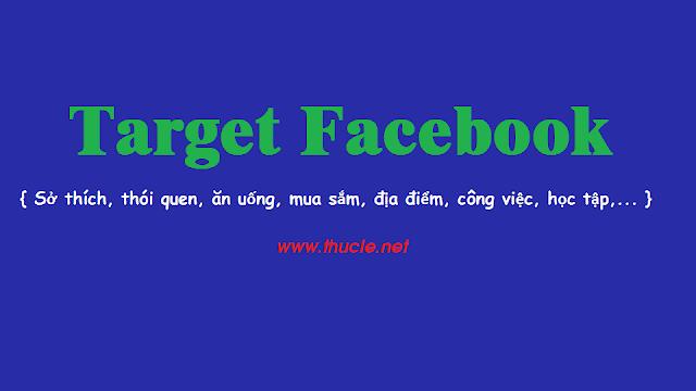 Hướng dẫn Target đối tượng bán hàng trên facebook chi tiết
