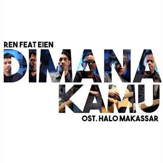Ren - Dimana Kamu (feat. Eien) Mp3