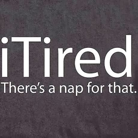 iTired - There's a nap for that