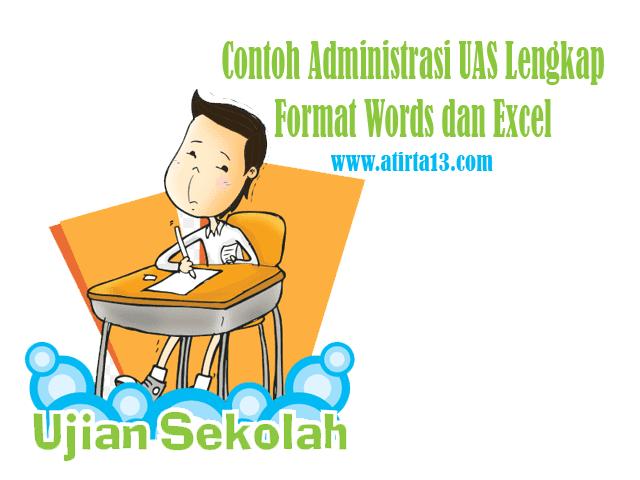 Contoh Administrasi UAS Lengkap Format Words dan Excel