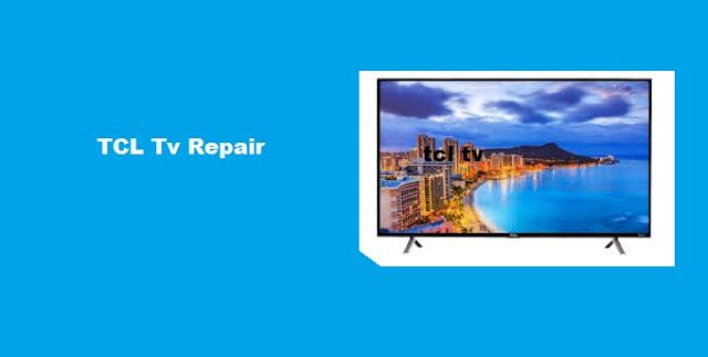 4k tcl tv repair dubai ,tcl smart tv repair dubai, lg tv repair dubai,