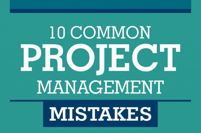 10-Common-Project-Management-Mistakes
