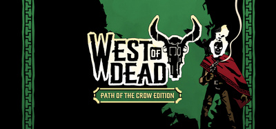 West of Dead Path of the Crow Edition-GOG
