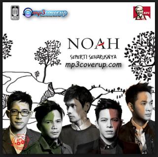 Lagu Noah Mp3 Album Seperti Seharusnya