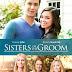 Sisters of the Groom - a PixL Original Movie