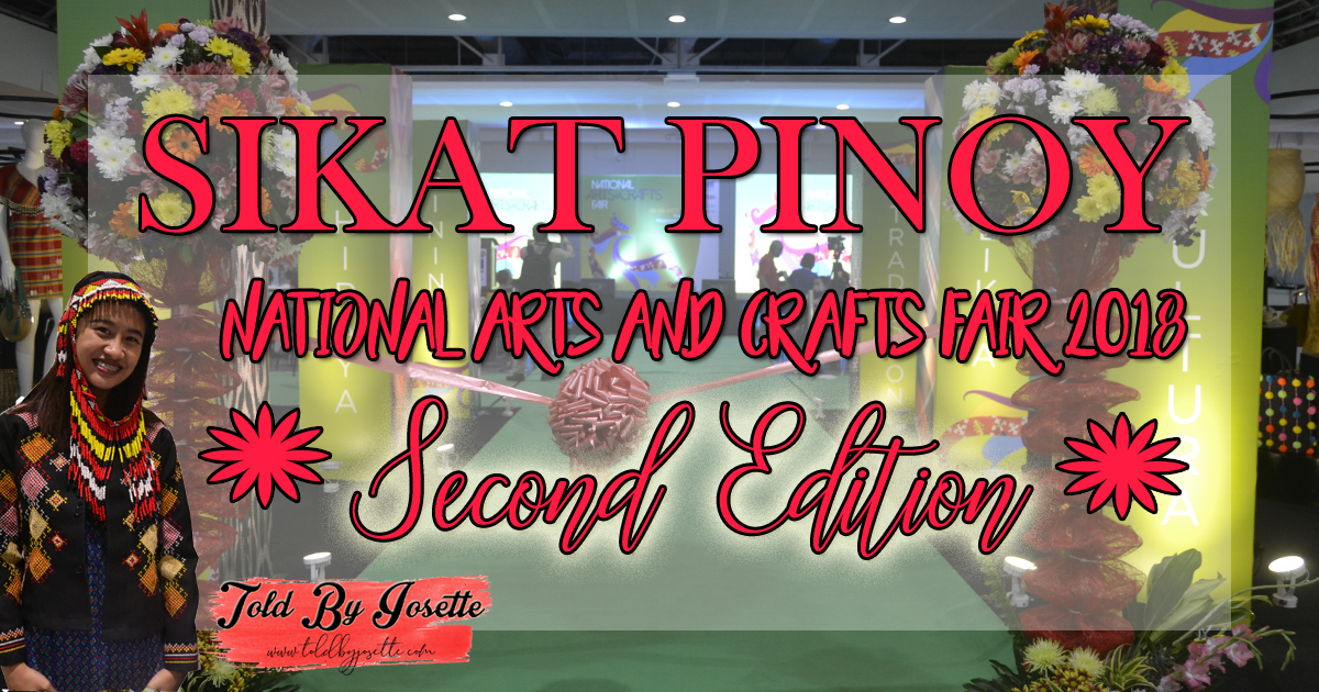 The 2018 Sikat Pinoy National Arts and Crafts Fair 2nd edition returns due to popular public demand!