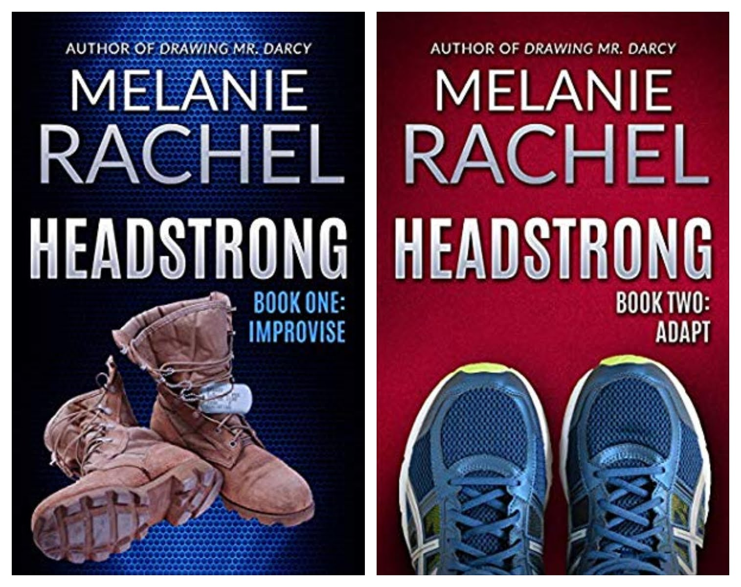Headstrong Books One and Two by Melanie Rachel