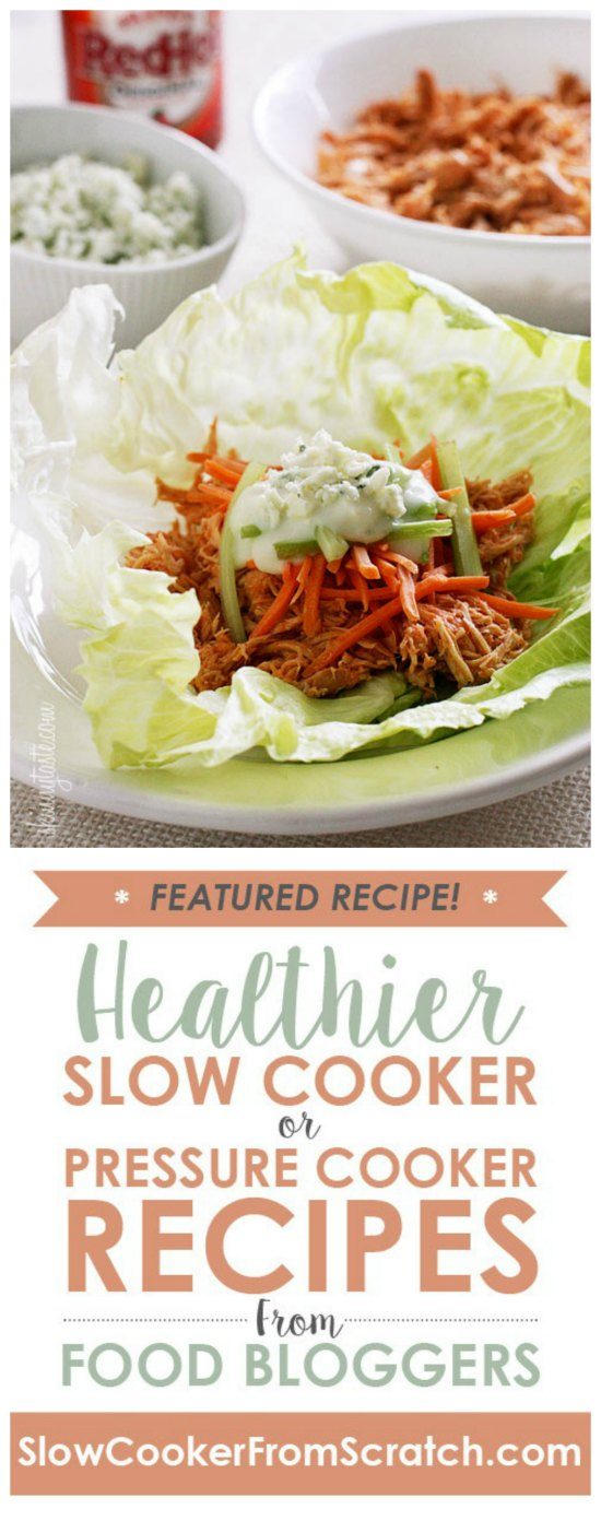 Slow Cooker or Instant Pot Buffalo Chicken Lettuce Wraps from Skinnytaste featured on SlowCookerFromScratch.com