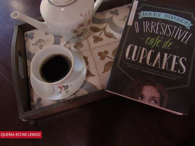 Resenha: O Irresistível Café de Cupcales