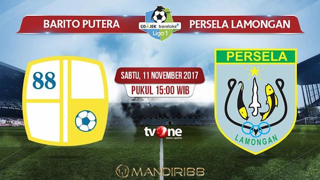 Prediksi Bola : Barito Putera Vs Persela Lamongan , Sabtu 11 November 2017 Pukul 15.00 WIB @ TVONE