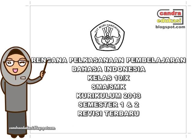 Pada kesempatan ini saya akan mencoba berbagi RPP Bahasa Indonesia Semester  RPP Bahasa Indonesia Semester 1 dan 2 Kelas X K13 Revisi Terbaru