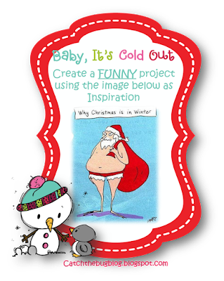 Christmas In July Humor.Catch The Bug Challenge Blog Bugaboo Christmas In July