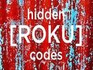 Hidden Roku Private Channels