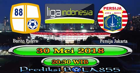 Prediksi Bola855 Barito Putera vs Persija Jakarta 30 Mei 2018