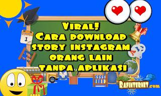 Viral! Cara download story instagram orang lain tanpa aplikasi