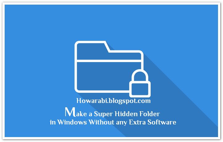 إخفاء الملفات بدون برامج وبطريقة فعالة .