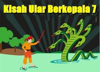 Legenda Ular Kepala Tujuh Cerita Rakyat Bengkulu