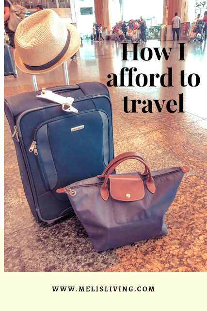 How I afford to travel all the time