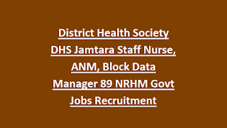 District Health Society DHS Jamtara Staff Nurse, ANM, Block Data Manager 89 NRHM Govt Jobs Recruitment Notification 2018