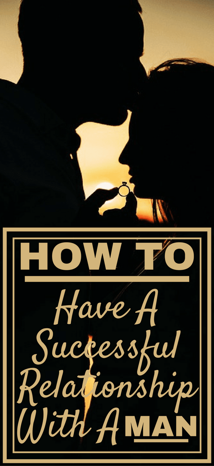 How To Have A Successful Relationship With A Man?