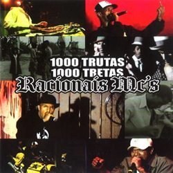 Download Racionais MC's – 1000 Trutas 1000 Tretas (2006)