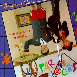 UN PAR DE LOCOS - GRUPO CLASE (1991)