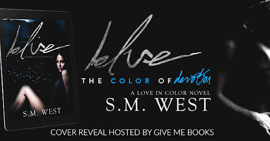 #CoverReveal #Giveaway for #ContemporaryRomance 'Blue' by S.M. West @SMWestAuthor