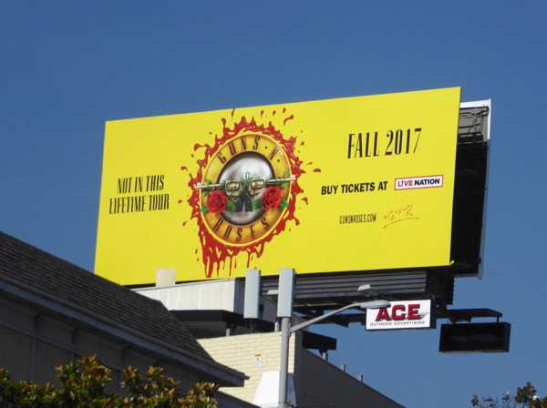 Guns N Roses Not in this Lifetime Tour billboard