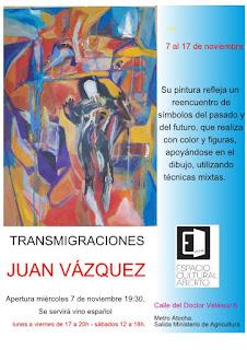 Invitación Juan Vázquez para muestra en Espacio Cultural Abierto.