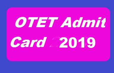 Odisha OTET Admit Card 2019