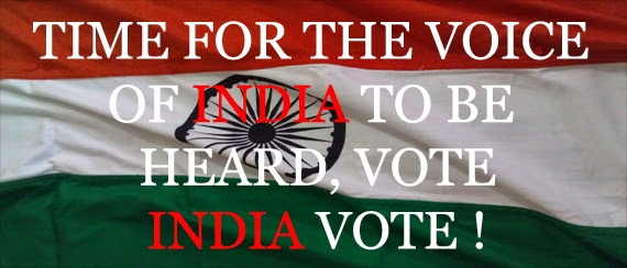 Time For The Voice Of India To Be Heard, Vote India Vote !