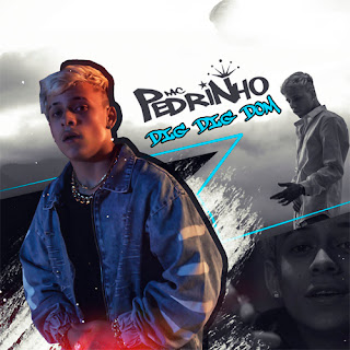 Baixar Música Dig Dig Dom - MC Pedrinho