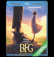 EL BUEN AMIGO GIGANTE (2016) FULL 1080P HD MKV ESPAÑOL LATINO