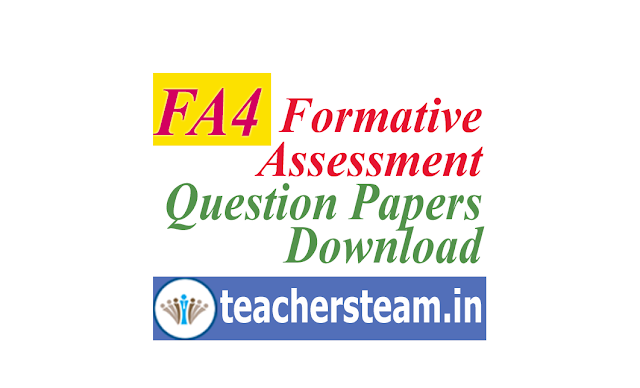 Formative Assesment -4  (FA4) Slip Tests CCE Model Question Papers Download