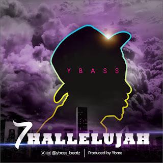 YBass – 7 Hallelujah