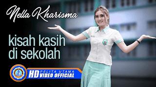 Lirik Lagu Kisah Kasih Di Sekolah - Nella Kharisma