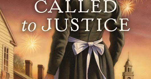 BOOK LAUNCH: CALLED TO JUSTICE by Edith Maxwell