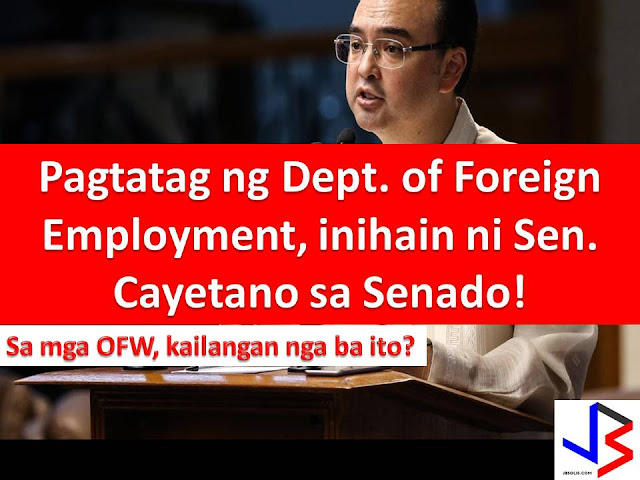 Maltreatment and abuse are very common to Overseas Filipino Workers (OFWs).  This is the reason why Senator Alan Peter S. Cayetano filed a Senate Bill No. 1435 that will mandate the creation of Department of Foreign Employment (DoFE).  Cayetano filed the bill after President Rodrigo Duterte announced during his state visit in Saudi Arabia that a department for OFWs is now in the works, but jurisdiction on its creation lies with Congress.