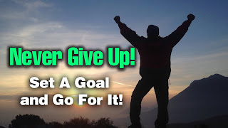 Kata Motivasi Bahasa Inggris Never Give Up Set a Goal Go For It
