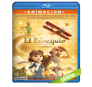El Principito (2015) Full HD BRRip 1080p Audio Dual Latino/Ingles 5.1