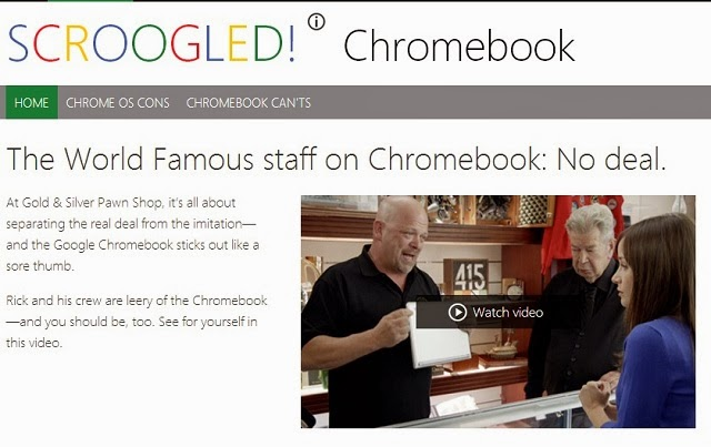 Microsoft Launched this site called Scroogled and selling Windows 8 laptop by trashing Chrome book