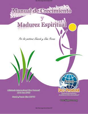 Eduardo y Edna Peraza-Manual De Crecimiento y Madurez Espiritual-