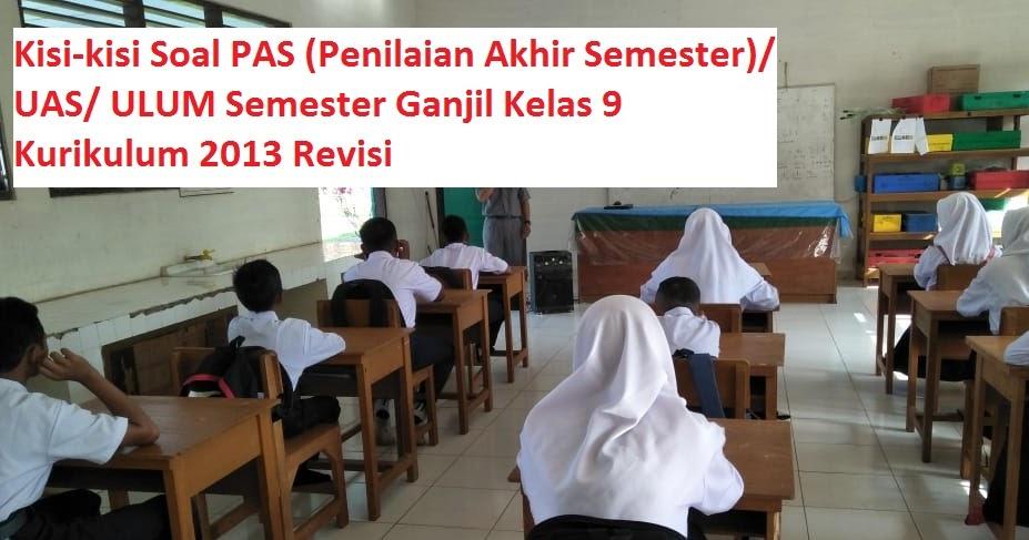 Kisi-kisi Soal PAS (Penilaian Akhir Semester)/ UAS/ ULUM ...