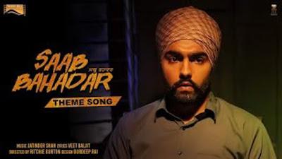 Saab Bahadar Theme Song Lyrics - Ammy Virk | Latest Punjabi Song 2017 | White Hill Music