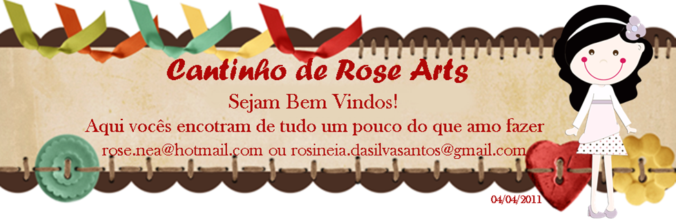 ♥   Cantinho  de  Rose  Arts   ♥