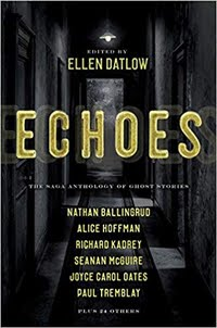 BUY Echoes: Saga Antho of Ghost Stories